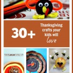 Thanksgiving Crafts – 30+ Crafts to Try with your Kids!