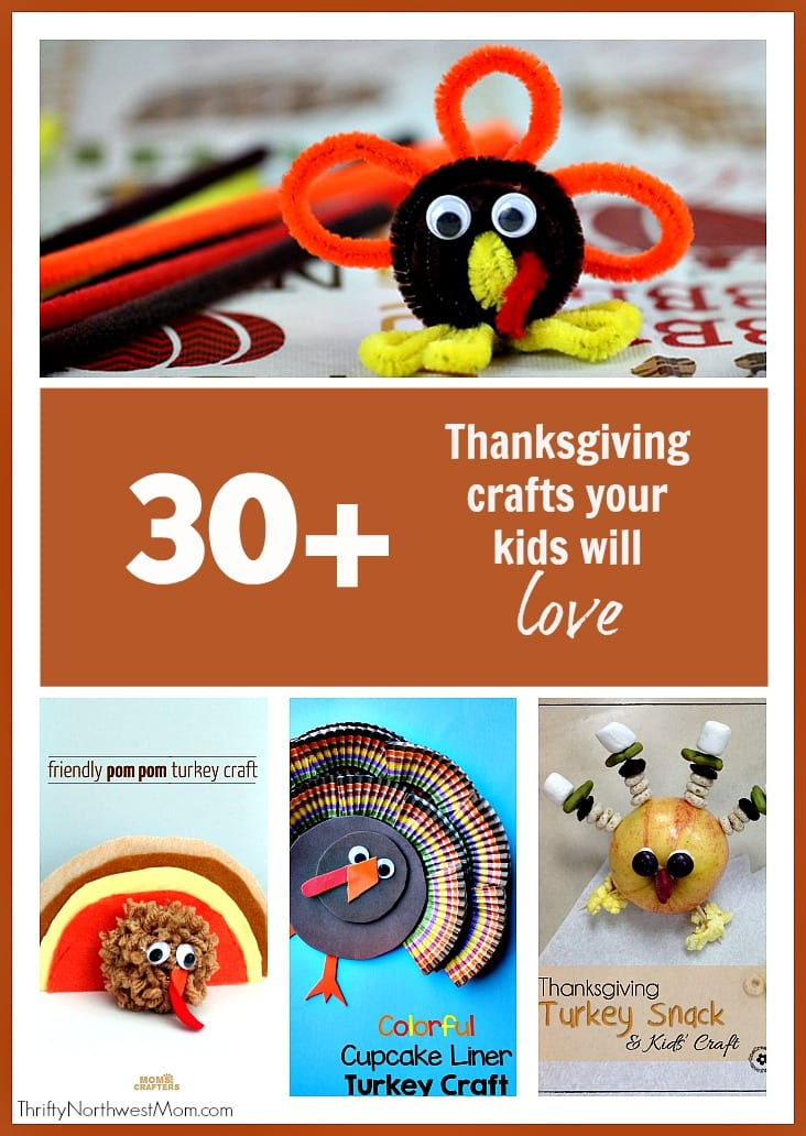 Thanksgiving Crafts - 30+ Thanksgiving Crafts Kids Will Love!