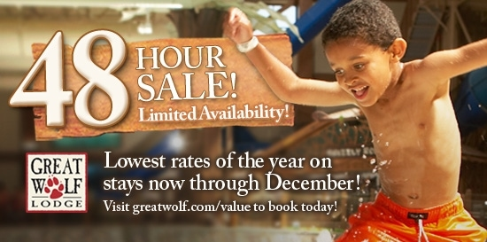 48 hour sale at Great Wolf Lodge – Now Live!