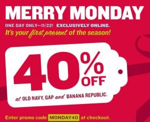 Old Navy, Gap & Banana Republic – Save up to 40% off Today Only!