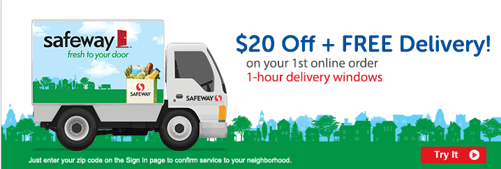 Safeway Delivery 20 off 49 or more FREE delivery through