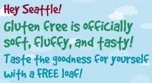 FREE Loaf of Rudi's Gluten Free Bread for Puget Sound Area
