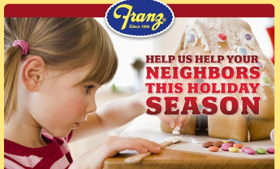 Franz Bakery Promotion – Let's Help Your Neighbors! Special Holiday Giveaways!
