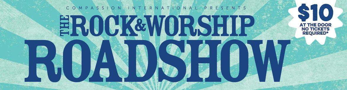 Rock & Worship Road Show