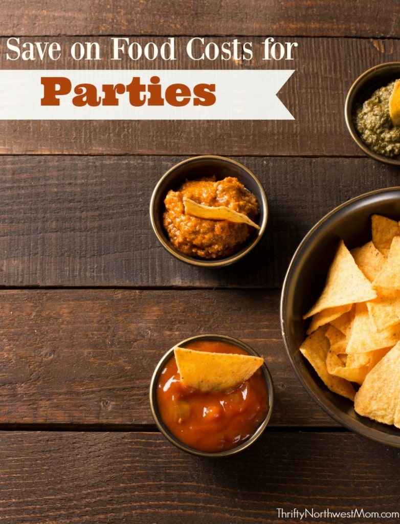 Parties for Less: How to Keep Costs down with Food!