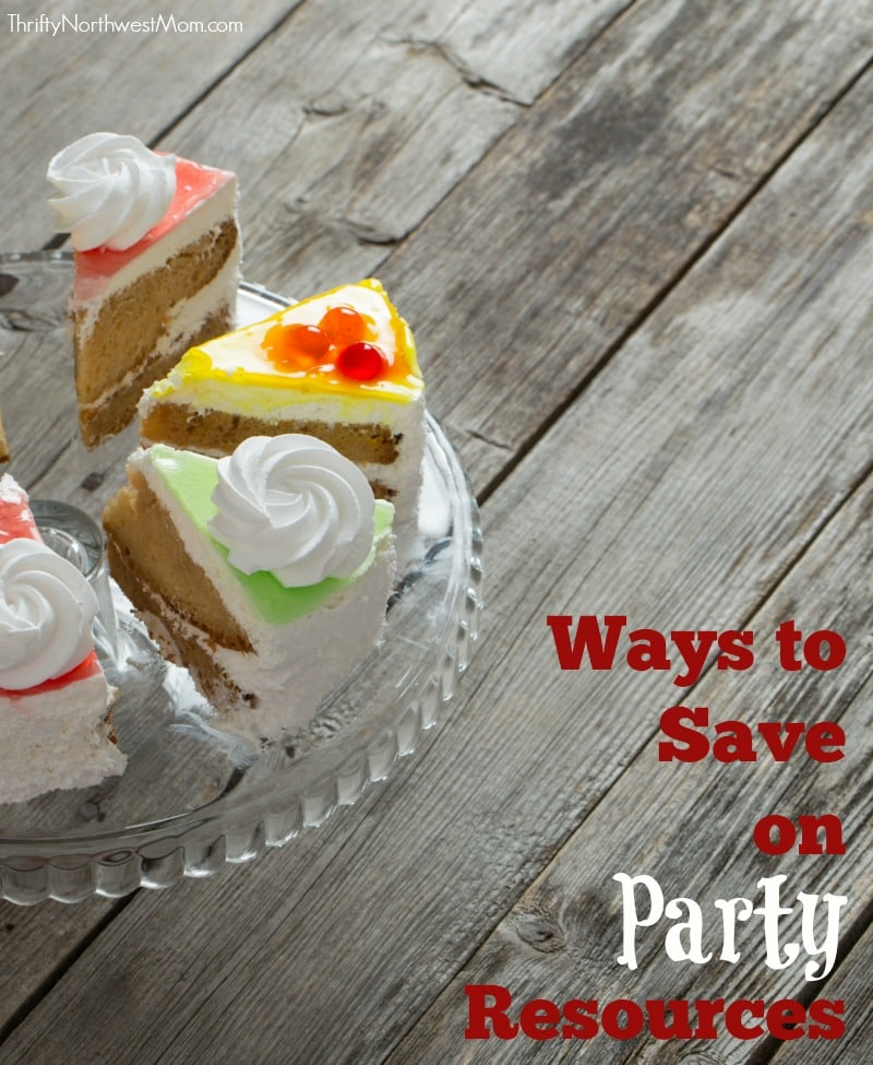 Parties for Less Ways to Save on Party Resources