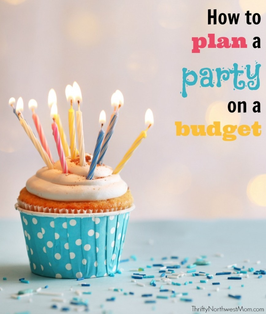 Parties for Less: How to Plan a Party on a Budget + FREE Party Planning Worksheet!