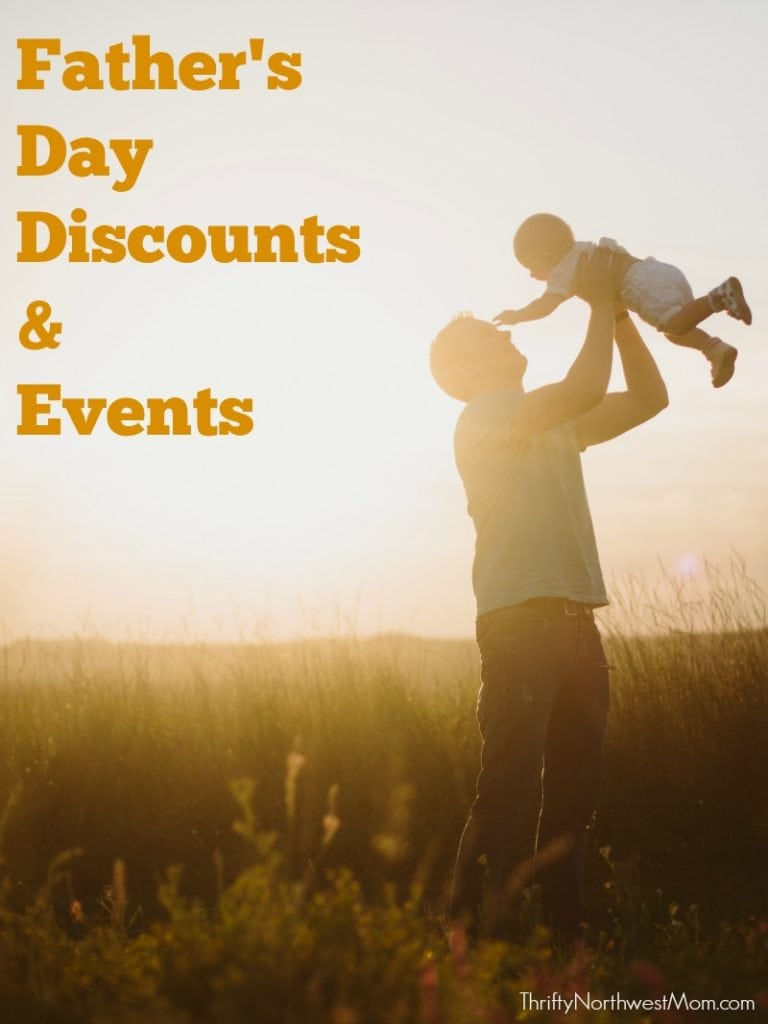 Father's Day Roundup of Deals & Events around the Northwest!