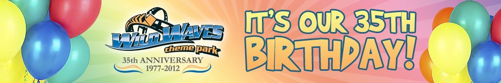 Wild Waves – Get In For $19.77 pp Tomorrow (8/16) & Celebrate Their 35th Birthday!