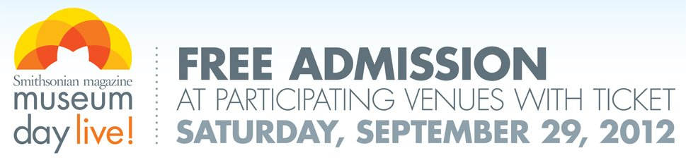 Free Museum Admission for Two- Saturday September 29th