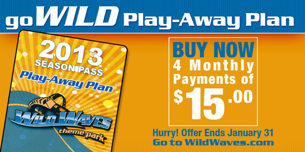 Wild Waves – Buy An Annual Pass For 4 Payments of $14.99 (Plus Taxes & Fees)