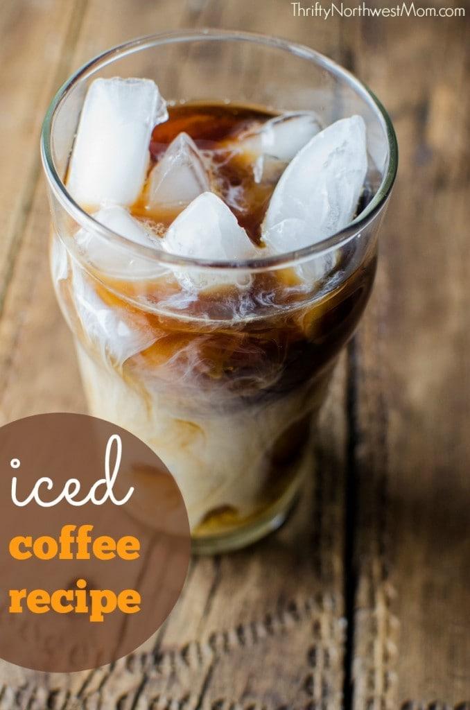DIY Iced Coffee & Homemade Syrups