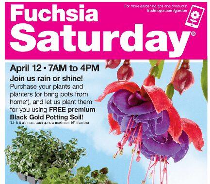 Fred Meyer Fuschia Event – Saturday April 12th