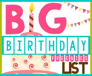 Big Birthday Freebies List