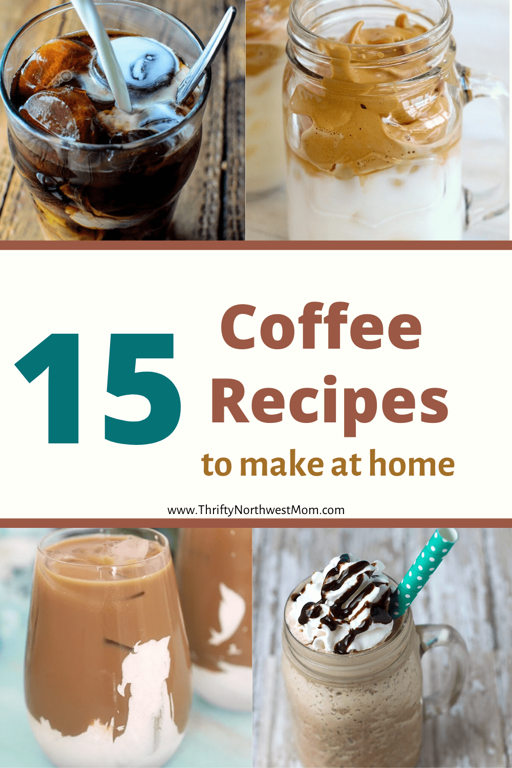 15 Coffee Recipes to make at Home