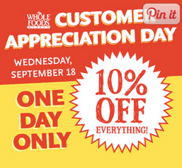 whole foods discount 10% off customer appreciation day