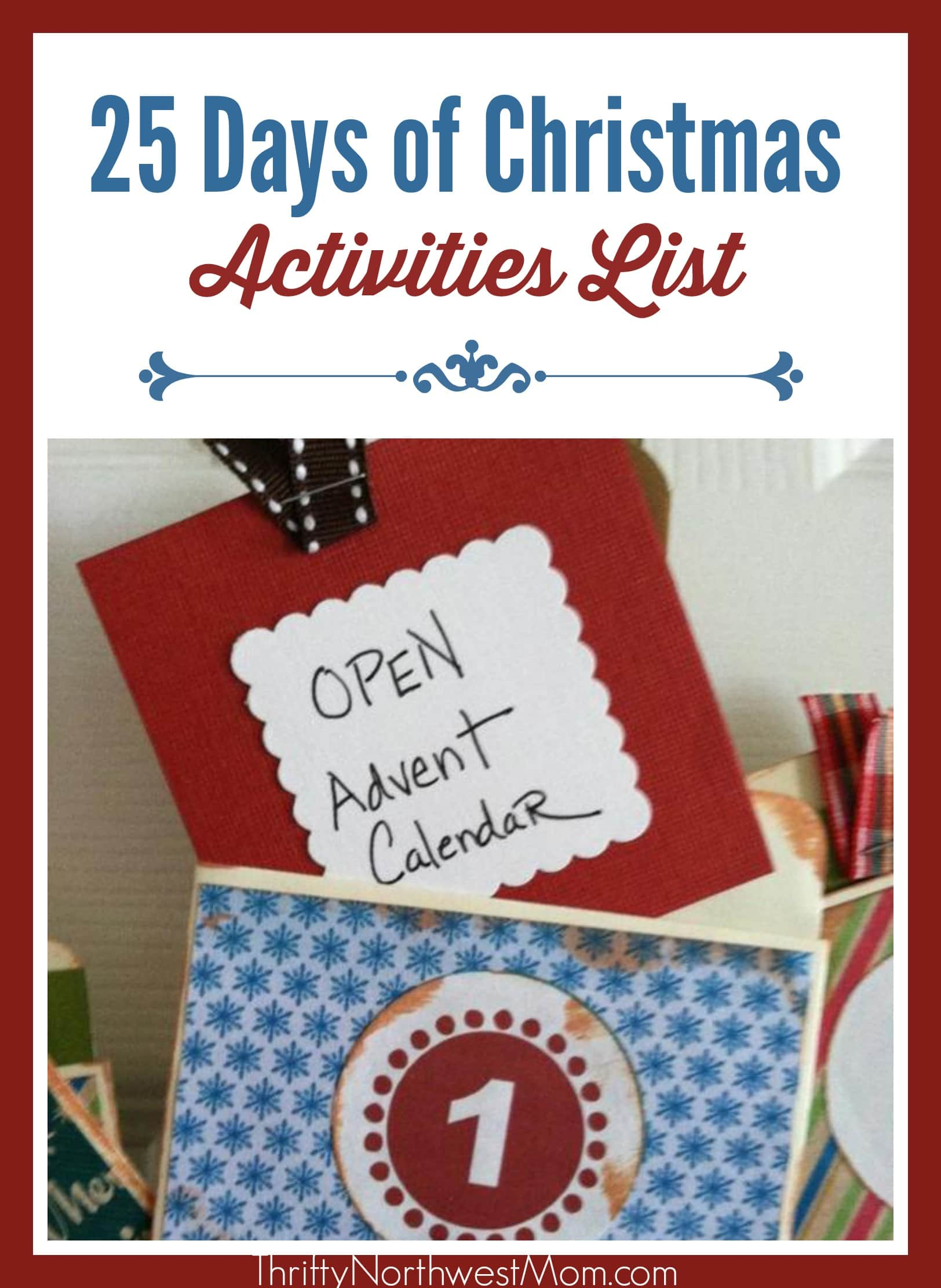 db12f335 Celebrating the 25 Days of Christmas ~ Activities List – Christmas Countdown  activities + FREE Personalized Printables!