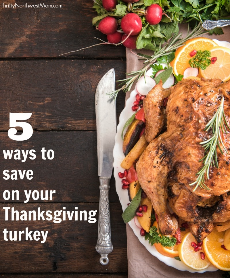 5 Ways to Save When Buying Your Thanksgiving Turkey