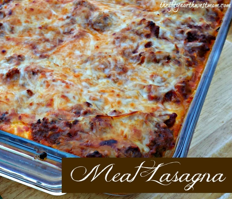 Meat Lasagna Recipe Thrifty Nw Mom