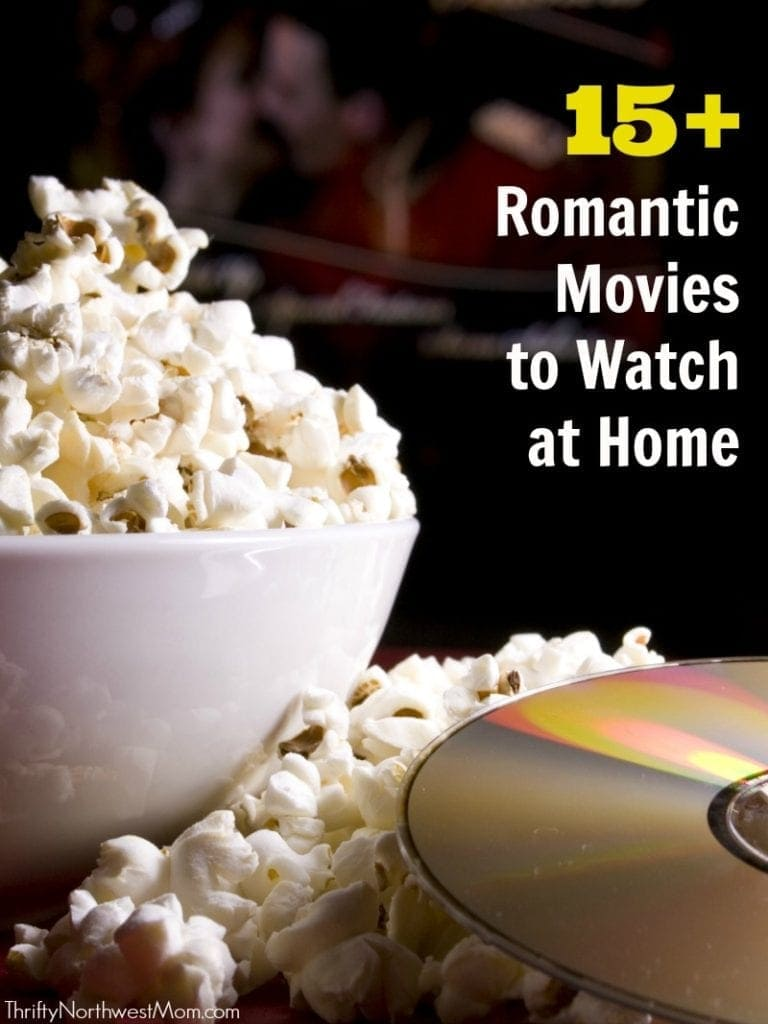 15+ Romantic Movies to Watch at Home
