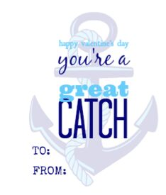 You're a Great Catch free printable