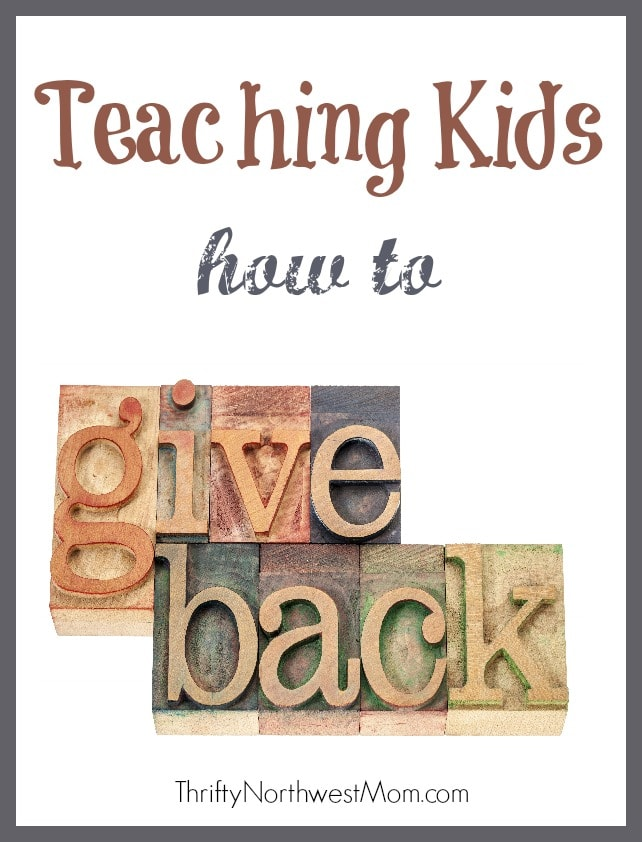 Giving back to the community and how to get your kids involved