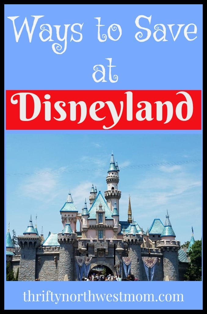 Tips to save on your Disneyland trip