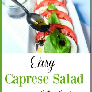 Easy Caprese Salad perfect for the summertime