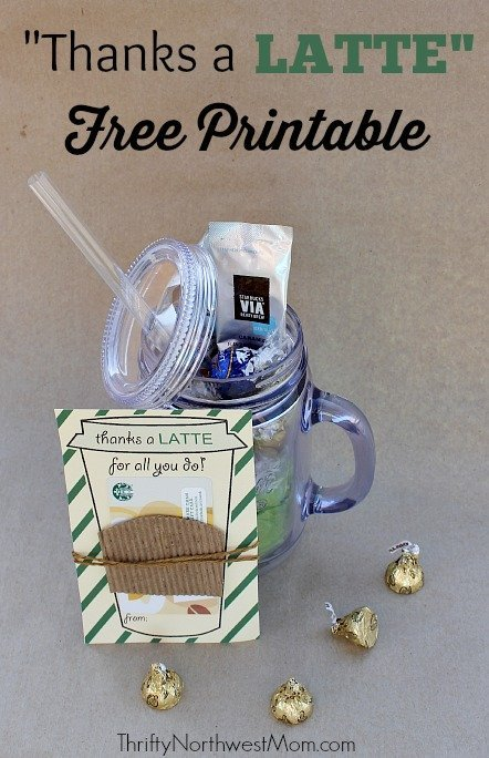 Thanks a Latte FREE Printable - Great Idea for Teacher ...