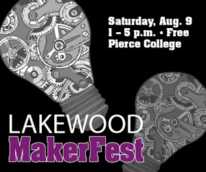 Lakewood MakerFest – Free Event August 9th – Sign Up to Display your Project!