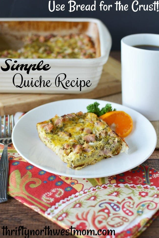 This Simple Quiche Recipe uses bread for the crust for a fast & easy breakfast idea.