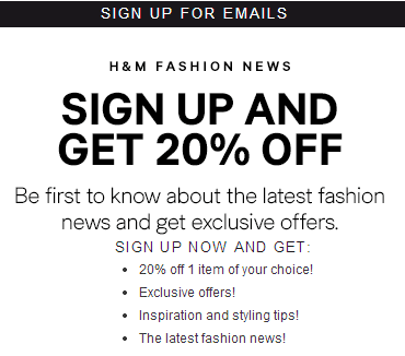 h m sale 20 off with newsletter sign up. Black Bedroom Furniture Sets. Home Design Ideas
