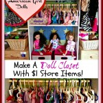 Making A Doll Clothes Closet with Dollar Store Items (Perfect For American Girl Dolls)!