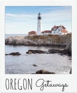 Oregon Getaways 2
