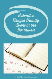 Submit a Frugal Family Event in the Northwest