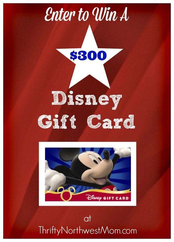 Win a $300 Disney Gift Card Giveaway – Use at Disney Parks, Resorts, Disney Store & more!