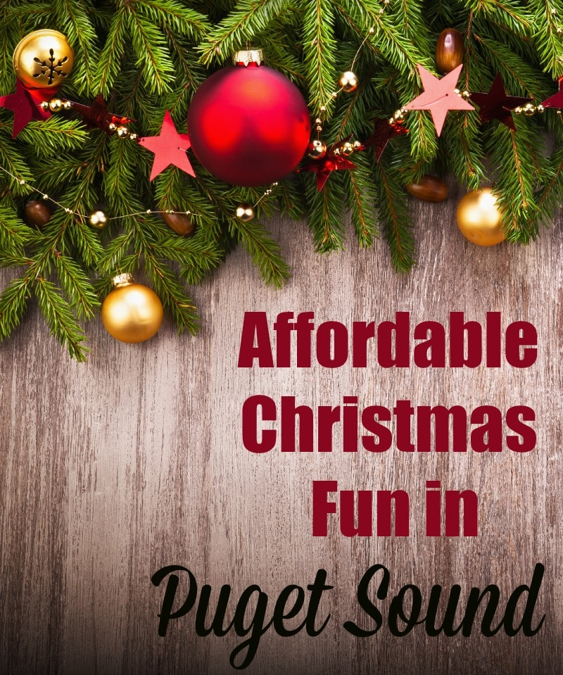 Affordable Christmas Fun in Puget Sound