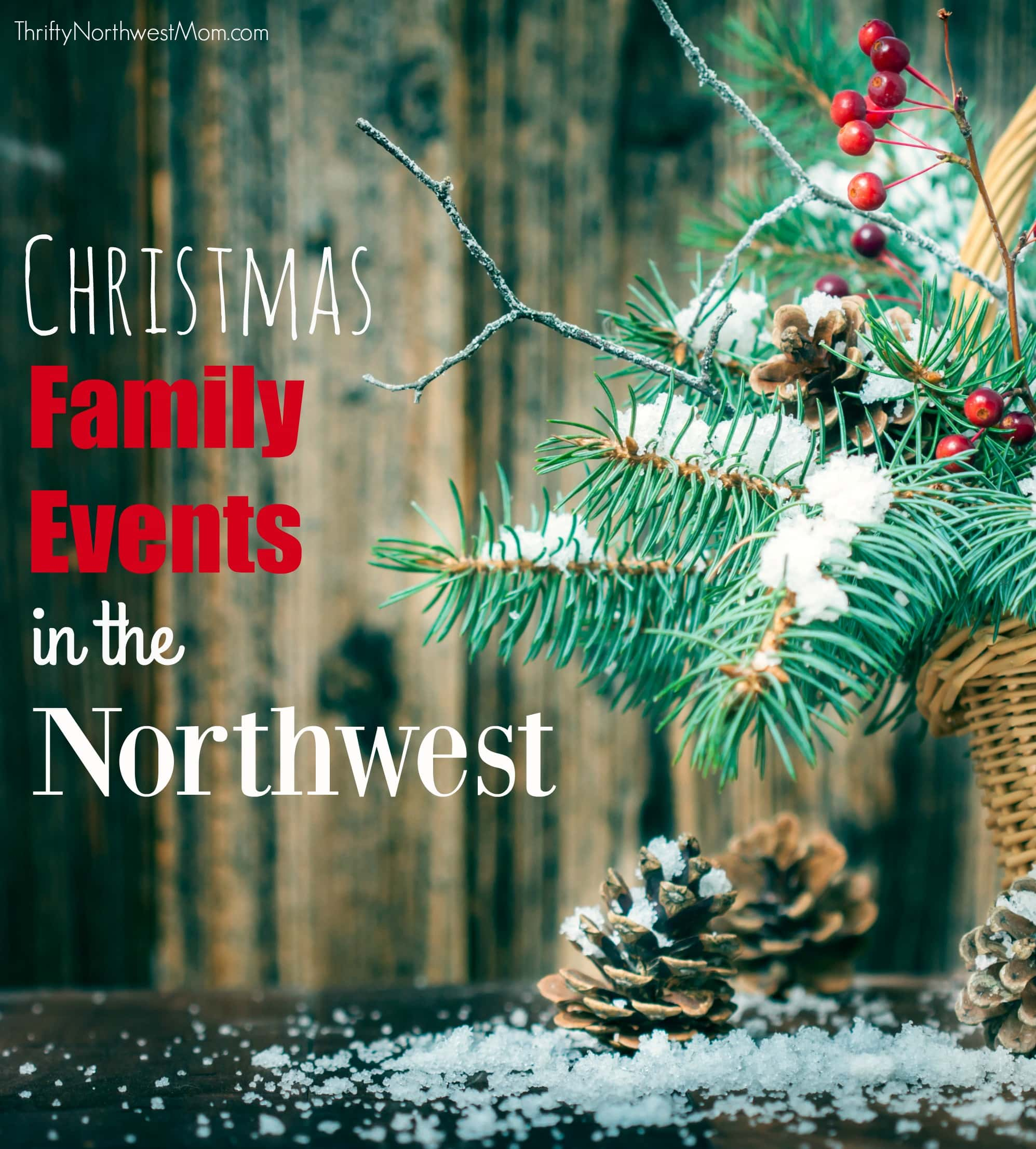 Christmas Family Events In Northwest