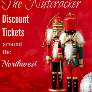Ticket Deals on the Nutcracker Show around the Northwest