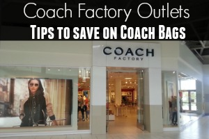 Coach Factory Outlets Tips to Save on Coach Bags
