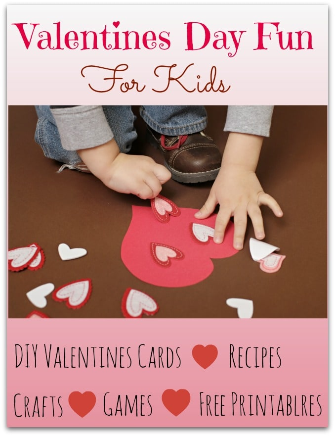Valentines Day Fun for Kids