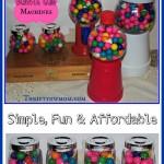 DIY Bubble Gum Machines