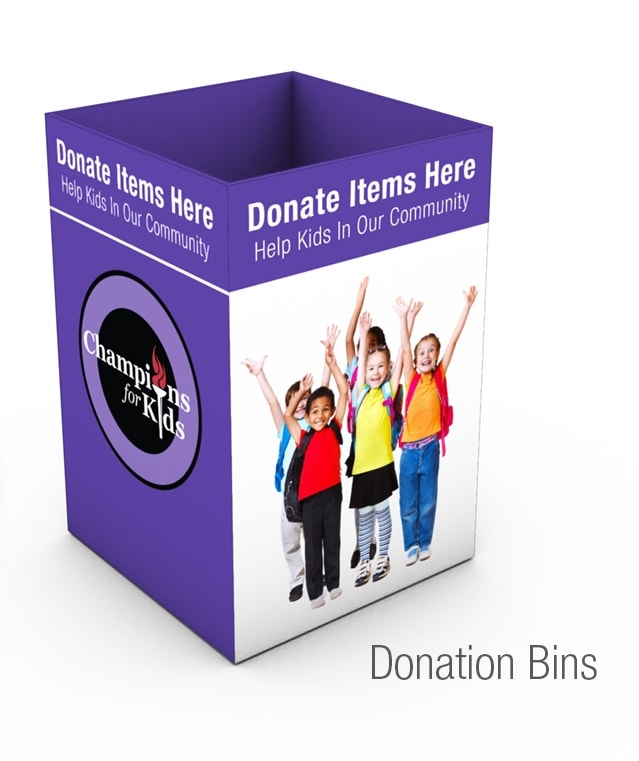 Champions for Kids Donation Bin