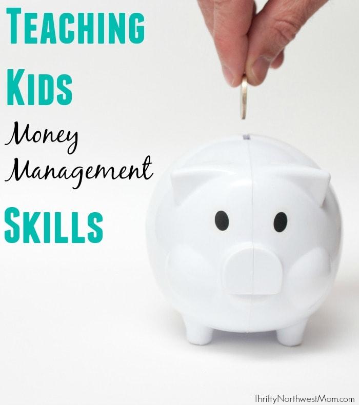 Teaching Kids Money Management Skills - Thrifty NW Mom