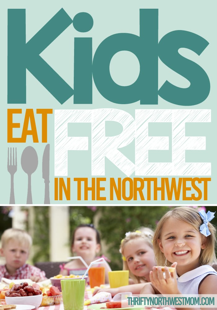 Kids Eat Free in the Northwest