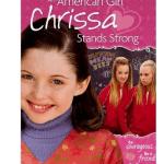 An American Girl Movie Chrissa