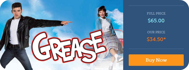 Grease Discount Tickets: Grease Is the Word: Hit Musical On Stage – Tickets as low as $42!