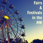 Summer Festivals and Fairs in the Northwest