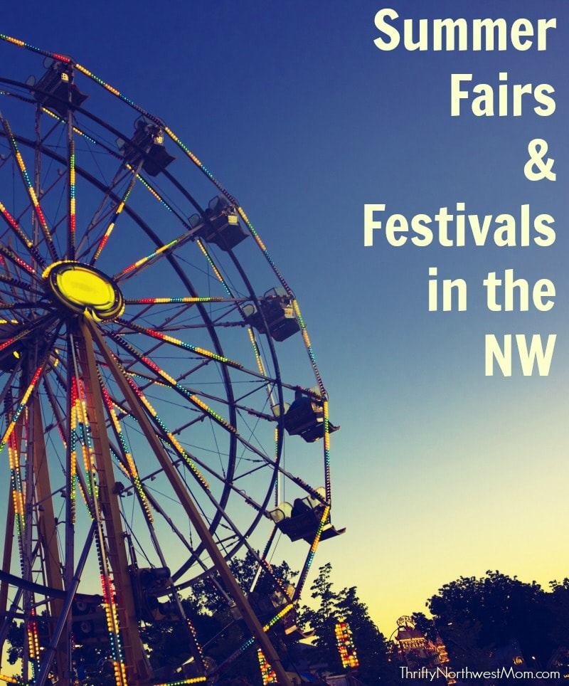 Check out this big list of Summer Fairs and Festivals around the Northwest for fun family memories!