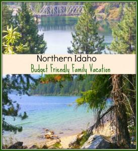 Northern Idaho - a Budget Friendly Family Vacation